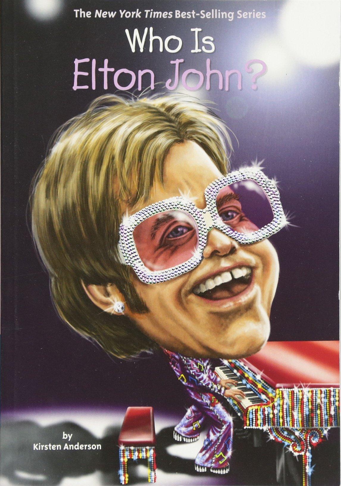 Amazon: Who Is Elton John? (who Was?) (9780448488462): Kirsten  Anderson, Joseph J M Qiu, Nancy Harrison: Books