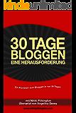 30 Tage bloggen - eine Herausforderung : Ein Kickstart zum Bloggen (30 Day Challenges)