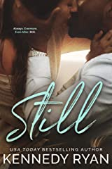 STILL: (Grip Trilogy Book 3) Kindle Edition