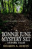 A Bonnie June Mystery Set: 13 Dark Tales