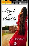 Ángel y Diablo (Spanish Edition)