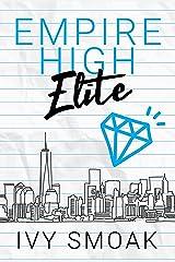 Empire High Elite Kindle Edition