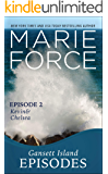 Gansett Island Episode 2: Kevin & Chelsea (Gansett Island Series Book 18)