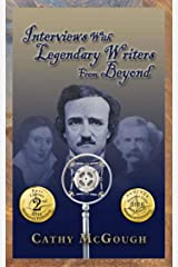 Interviews With Legendary Writers From Beyond Kindle Edition
