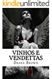 vinhos e vendettas