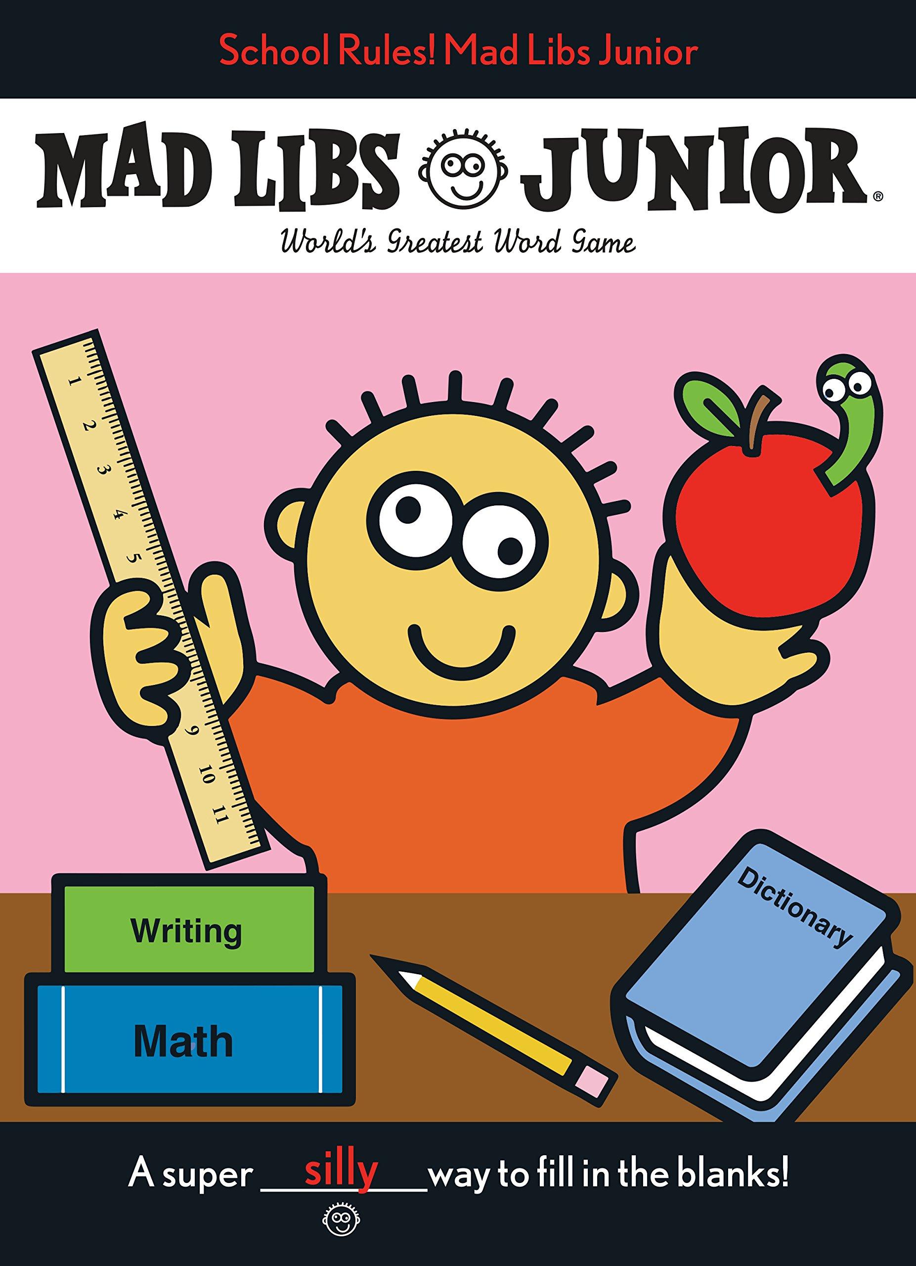 School Rules! Mad Libs Junior [Idioma Inglés]
