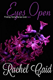 Eyes Open: Finding Home Series Book Two