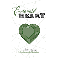 Emerald Heart: a collection of poems (English Edition)