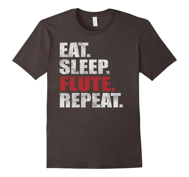 Eat Sleep Flute Repeat Distressed Flute T Shirt-FL