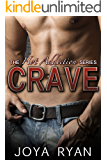 Crave (The Hot Addiction Series Book 1)
