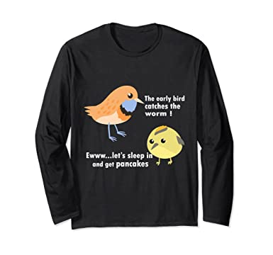 5c6040b2cb Unisex Early bird catches the worm shirt cute funny bird idiom gift Small  Black