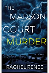 The Madson Court Murder Kindle Edition