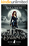 Luna Darkness: Book 4 of the Luna Rising Series (A Paranormal Shifter Romance Series)