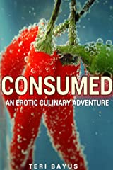 Consumed Kindle Edition