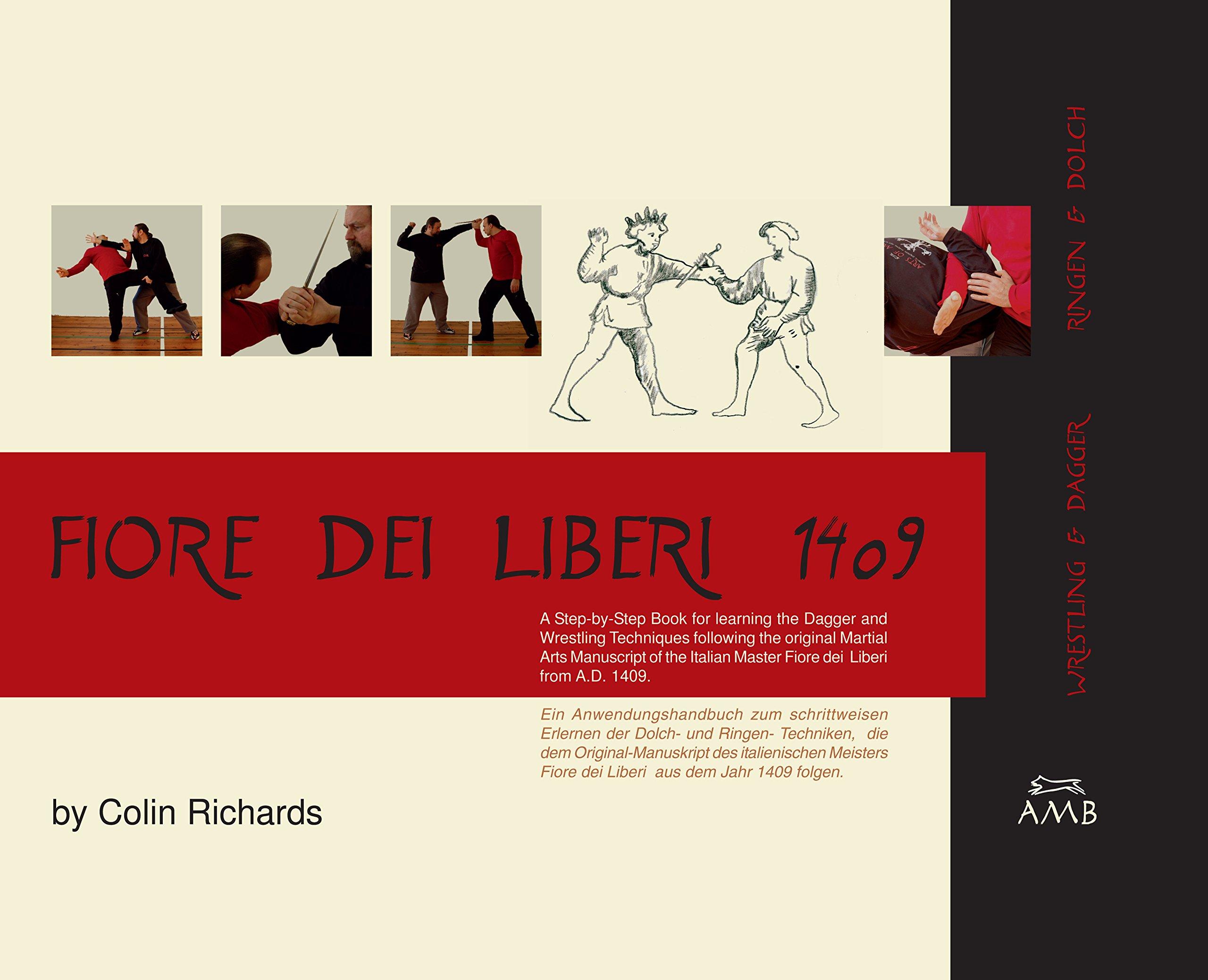 Fiore dei Liberi 1409: Wrestling & Dagger/Ringen & Dolch
