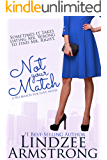 Not Your Match (No Match for Love)