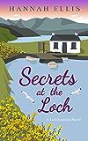 Secrets at the Loch (Loch Lannick Book 5)