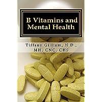 B Vitamins and Mental Health