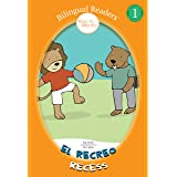 Books for Kids: El Recreo Recess (Children's Picture Book for Kids Ages 4-8): Bilingual Easy Reader Level 1 : Short Stories f