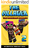 The Villager 2: The Redstone Robbers: An Unofficial Minecraft Novel