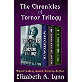 The Chronicles of Tornor Trilogy: Watchtower, The Dancers of Arun, and The Northern Girl