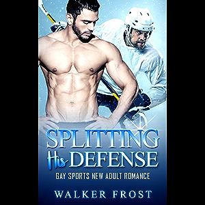 Splitting His Defense: Gay Sports New Adult Romance