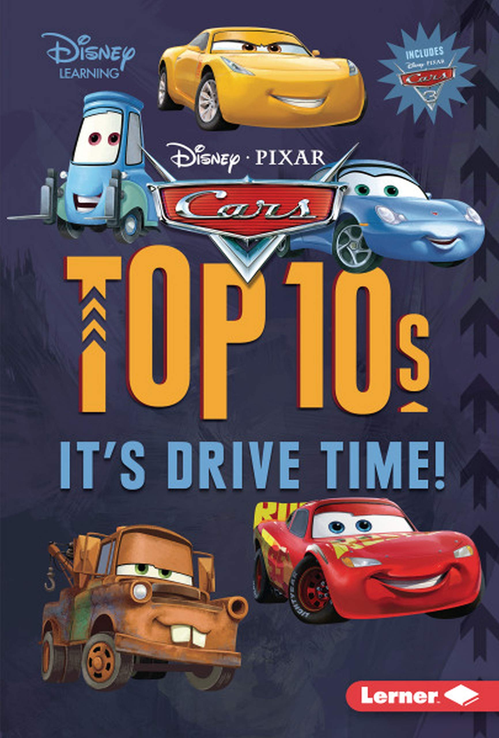 cars top s it s drive time my top disney mary lindeen