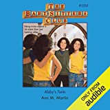 Abby's Twin: The Baby-Sitters Club, Book 104