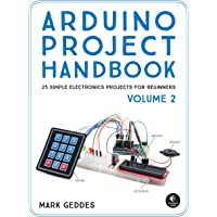 Arduino Project Handbook Volume 2 25 More Practical Projects To Get You Started
