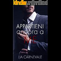 Appartieni ancora a me (Italian Edition)