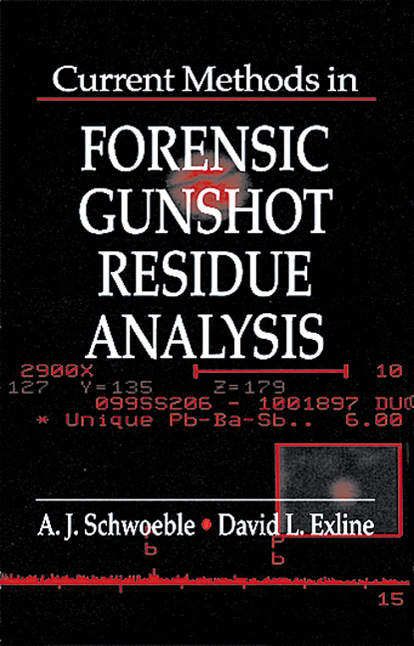 Current Methods In Forensic Gunshot Residue Analysis Forensicnetbase Kindle Edition By Schwoeble A J Exline David L Politics Social Sciences Kindle Ebooks Amazon Com