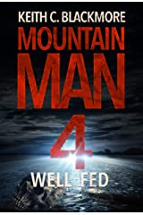 Well Fed (Mountain Man Book 4) Kindle Edition