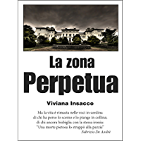 La zona perpetua (Short list Vol. 17) (Italian Edition)