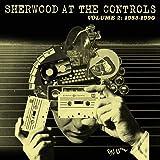 Sherwood At The Controls - Volume 2: 1985 - 1990