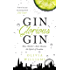 Gin Glorious Gin: How Mother's Ruin Became the Spirit of London