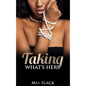 Taking What's Hers (Love & Deceit Book 1)