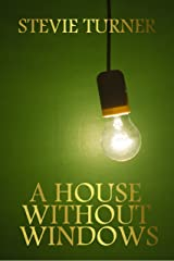 A House Without Windows Kindle Edition