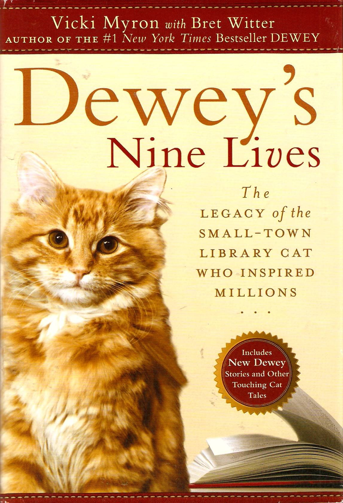 Dewey's Nine Lives: The Legacy of the Small-town Library Cat Who Inspired Millions [Large Print]
