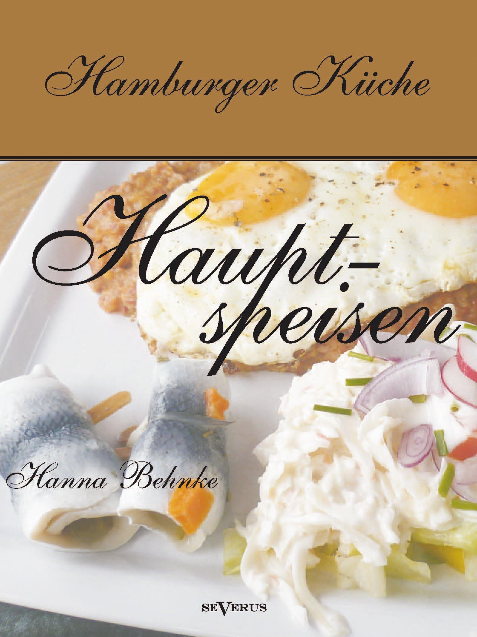 Hamburger Küche: Hauptspeisen