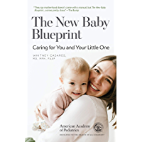 The New Baby Blueprint: Caring for You and Your Little One (English Edition)