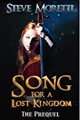 Song for a Lost Kingdom, The Prequel Kindle Edition