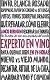 Experto en vino en 24 horas (Spanish Edition)