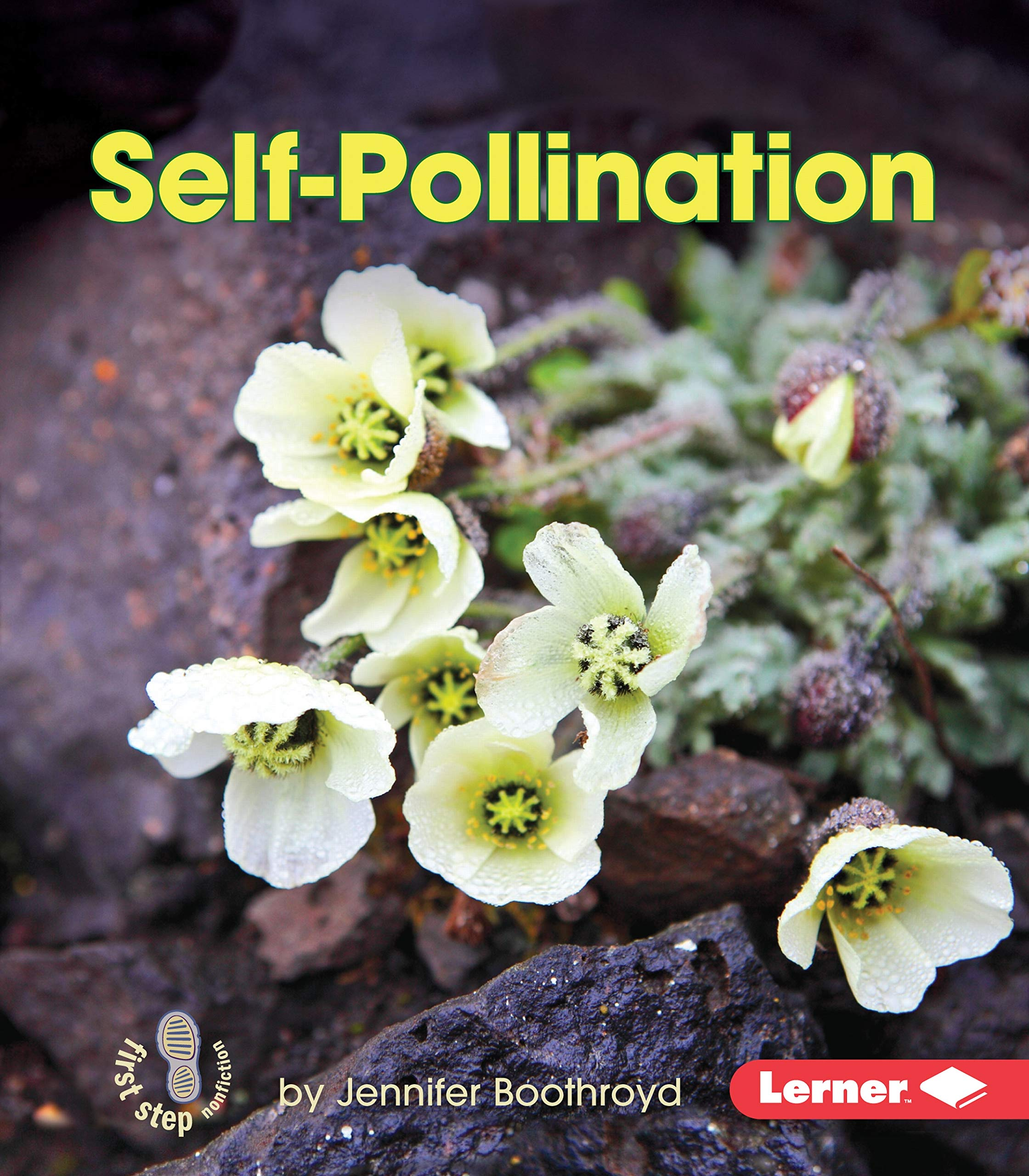 Self-Pollination (First Step Nonfiction ― Pollination)