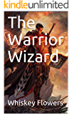 The Warrior Wizard (English Edition)