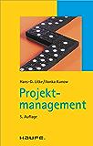 Projektmanagement: TaschenGuide (Haufe TaschenGuide)