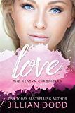 Love Me: A Prep School Romance (The Keatyn Chronicles series Book 4)