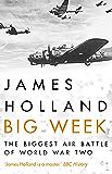 Big Week: The Biggest Air Battle of World War Two