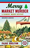 Merry Market Murder (A Farmers' Market Mystery)