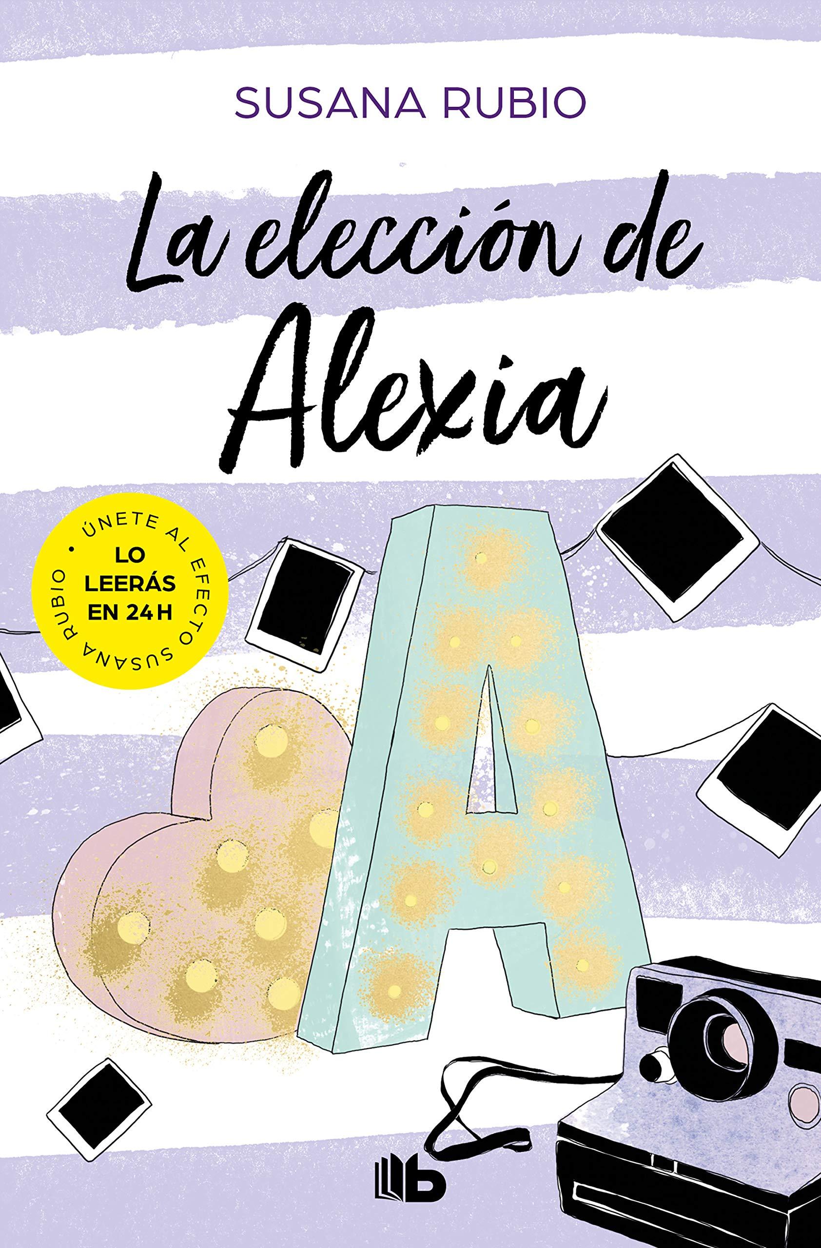 La elección de Alexia (Saga Alexia 3): Amazon.es: Rubio ...