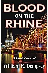 Blood on the Rhine (Jake Bodine Novels Book 1) Kindle Edition